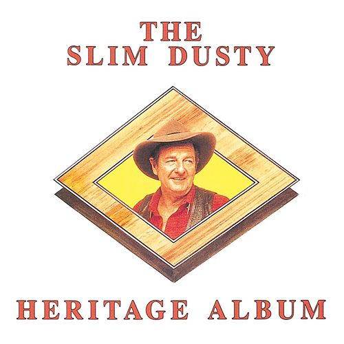 The Slim Dusty Heritage Album by Slim Dusty