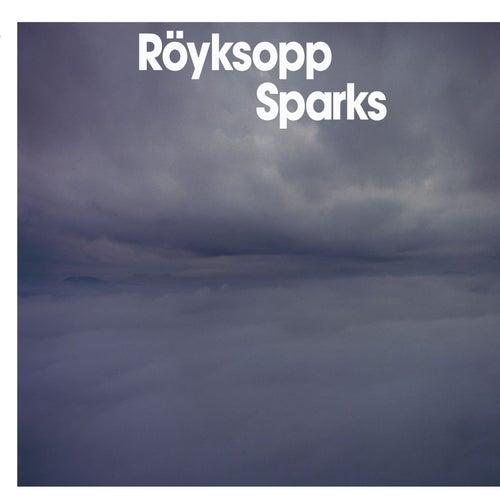Sparks by Röyksopp