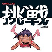 Dare (Dance Remix) by Gorillaz