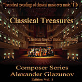 Classical Treasures Composer Series: Alexander Glazunov Edition, Vol. 1 by Various Artists