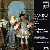 Rameau: Orchestral Suites From Naïs And Le Temple De La Gloire by Philharmonia Baroque Orchestra
