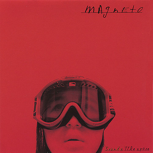 Sounds Like Space by Magneto (Latin)