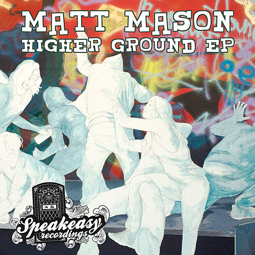 Higher Ground by Matt Mason