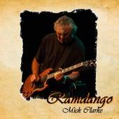 Ramdango by Mick Clarke