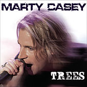 Trees by Marty Casey