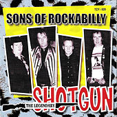 Sons Of Rockabilly by Shotgun