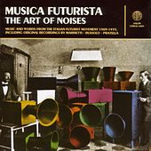 Musica Futurista: The Art Of Noise by Various Artists