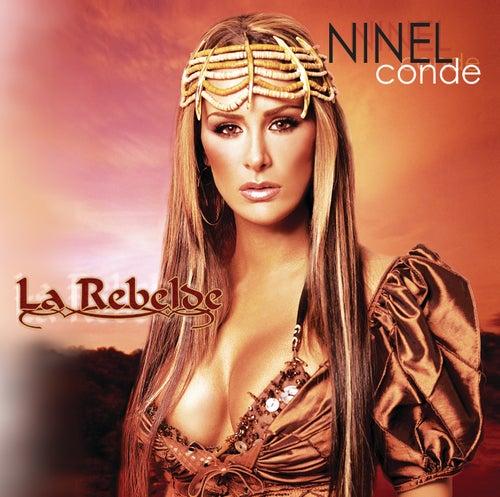 La Rebelde by Ninel Conde