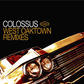 West Oaktown (Remix Album) by Colossus