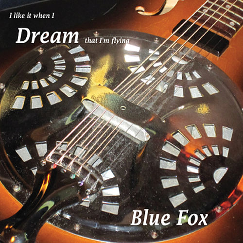 Dream by Blue Fox