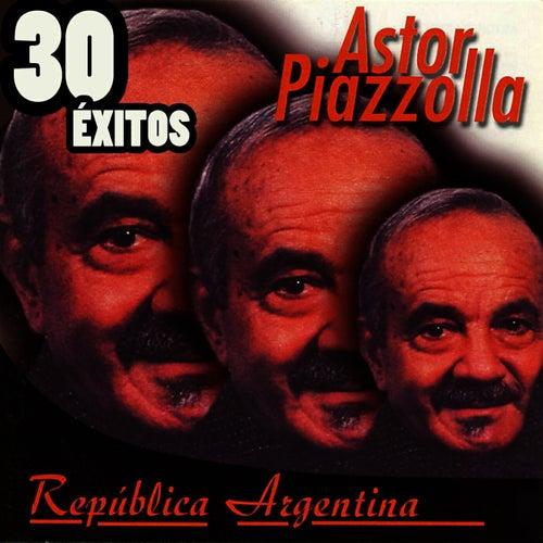 República Argentina 30 Éxitos by Astor Piazzolla