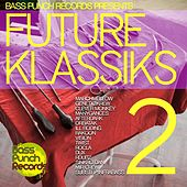 Future Klassics 2 by Various Artists