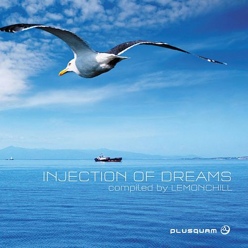 Injection of Dreams (Compiled By Lemonchill) by Various Artists
