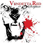 Scripture by Vendetta Red