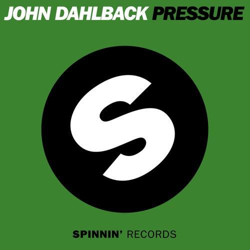Pressure by John Dahlbäck