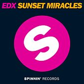 Sunset Miracles by EDX