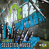 Sneakerz MUZIK Selected House Vol 1 by Various Artists