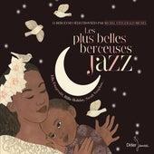 Les plus belles berceuses jazz von Various Artists