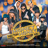 Money Hai Toh Honey Hai by Various Artists