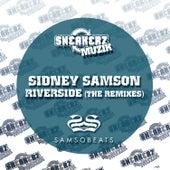 Riverside (The Remixes) by Sidney Samson