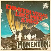 Momentum by Dimitri Vegas & Like Mike