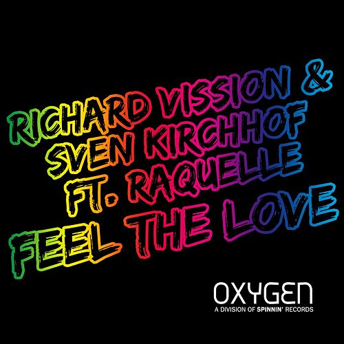 Feel The Love by Richard Vission