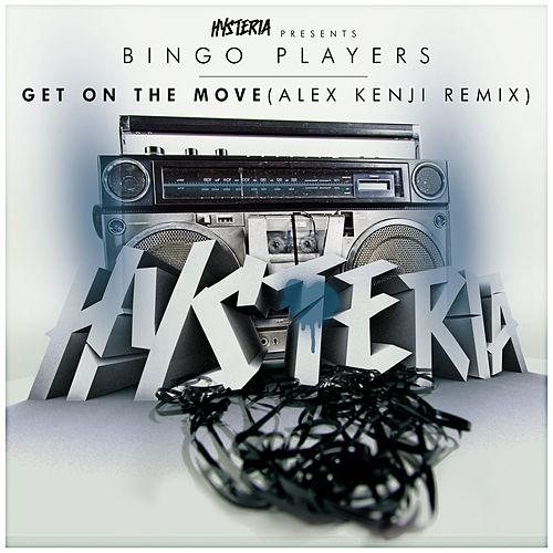 Get On The Move (Alex Kenji Remix) by Bingo Players