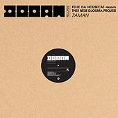 Zaman by Felix Da Housecat presents... Thee Nese Djouma Projesi