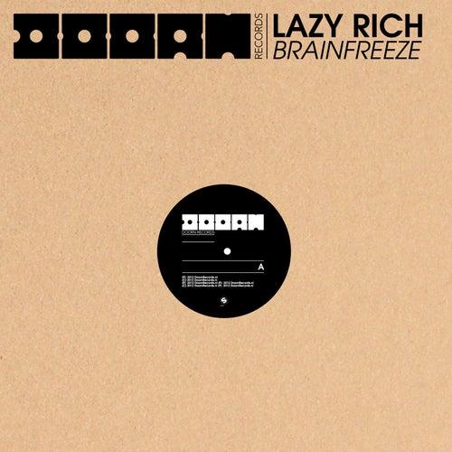 Brainfreeze by Lazy Rich