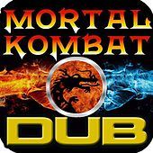 Mortal Kombat Dubstep Remix, Classic Video Game Theme by Dub Step