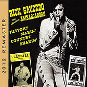 Rick Saucedo and the Fabulous Ambassadors (2012 Remaster) by Rick Saucedo