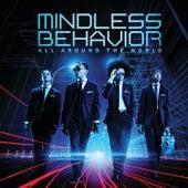 All Around The World von Mindless Behavior