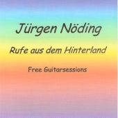 Rufe aus dem Hinterland by Juergen Noeding