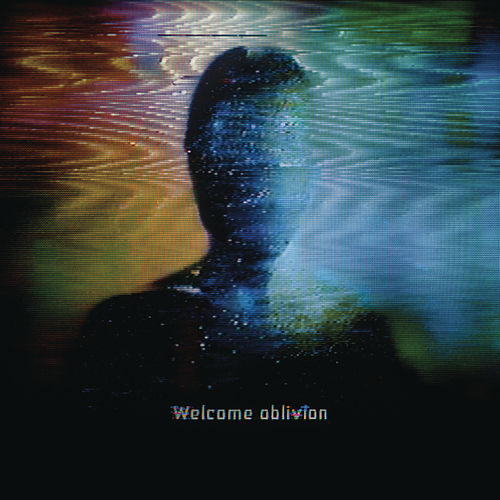 Welcome Oblivion by How To Destroy Angels