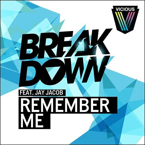 Remember Me by Breakdown