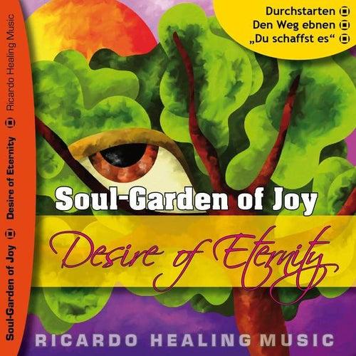Soul-Garden of Joy - Desire of Eternity by Ricardo M.