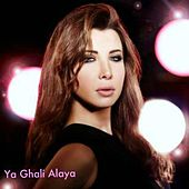 Ya Ghali Alaya 2013 by Nancy Ajram