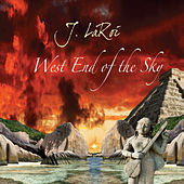 West End of the Sky by J.LaRoi