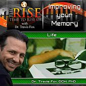 TheRise Improving Your Memory by Dr. Travis Fox
