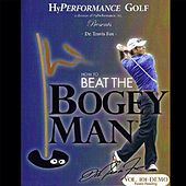 Beat the Bogey Man Demo by Dr. Travis Fox
