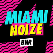 Miami Noize 4 von Various Artists