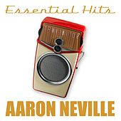 Essential Hits Aaron Neville by Aaron Neville