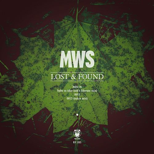 Lost & Found - Single by Mws