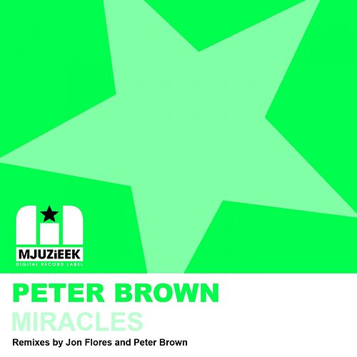 Miracles by Peter Brown