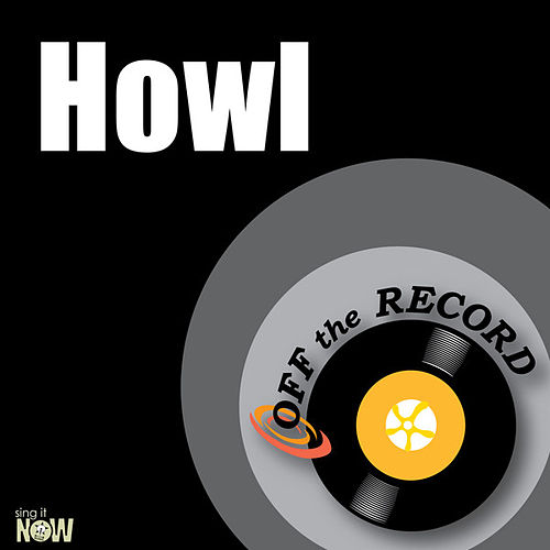 Howl - Single by Off the Record