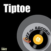 Tiptoe - Single by Off the Record