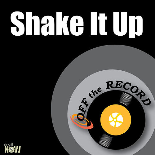 Shake It Up - Single by Off the Record