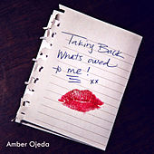 Taking Back What's Owed to Me - Single by Amber Ojeda