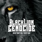 Destroying Vertigo (Remastered Deluxe Edition) by Black Lion Genocide