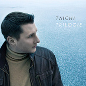 Trilogie by Tai Chi